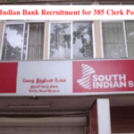 South Indian Bank Recruitment for 385 Clerk Posts