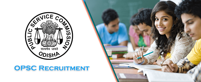 OPSC Recruitment: Odisha Government Jobs Notification