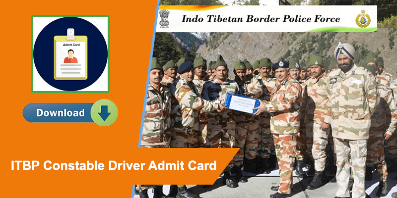 ITBP Constable Driver Post Admit Card Download