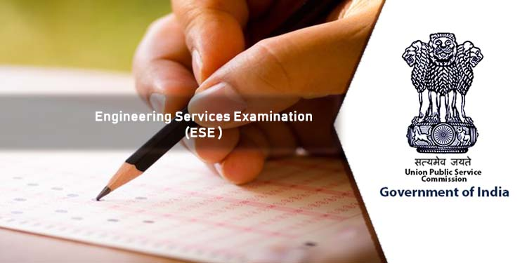 ESE - Engineering Services Examination