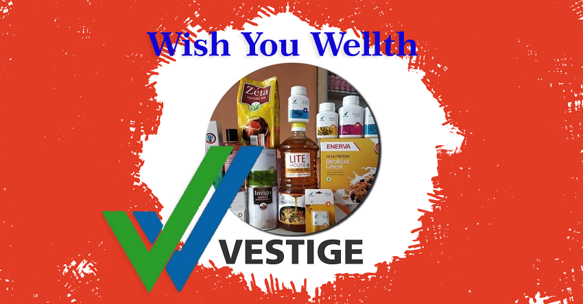 Vestige Wish you Wellth