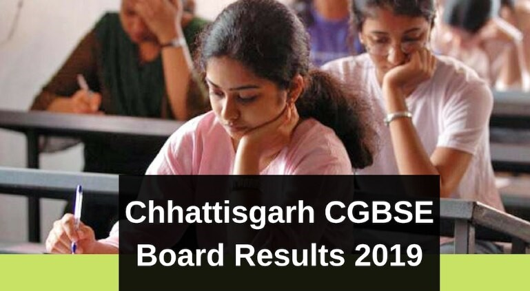 CGBSE Class 12th and 10th Result 2019 declared