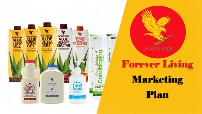 Forever Living Marketing Plan